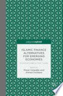 Islamic Finance Alternatives For Emerging Economies