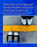 A Child and Youth Care Approach to Abnormal Psychology