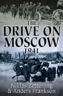 The Drive on Moscow  1941