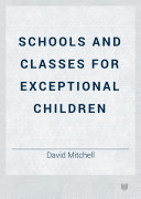 Schools and Classes for Exceptional Children