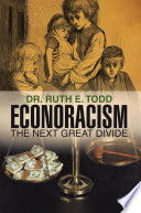 Econoracism  the Next Great Divide