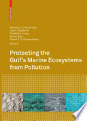 Protecting The Gulf S Marine Ecosystems From Pollution Book PDF