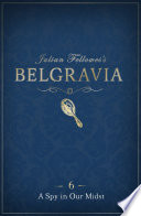 Julian Fellowes s Belgravia Episode 6
