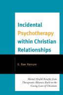 Incidental Psychotherapy within Christian Relationships ebook