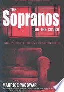 """The Sopranos on the Couch: Analyzing Television's Greatest Series"" by Maurice Yacowar"