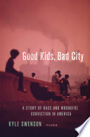 Good Kids  Bad City Book