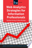 Web Analytics Strategies For Information Professionals Book