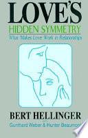 Love's Hidden Symmetry