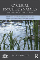 Cyclical Psychodynamics and the Contextual Self [Pdf/ePub] eBook