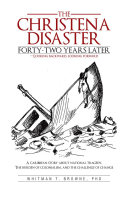 The Christena Disaster Forty-Two Years Later—Looking ...