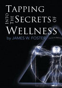 Tapping into the Secrets of Wellness