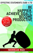 Effective Statements  1480    to Be Happier  Achieve Goals  Become Productive