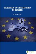 Pdf Teaching Eu Citizenship in Europe Telecharger