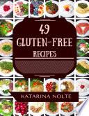 49 Gluten free Recipes
