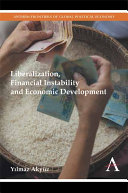 Liberalization  Financial Instability and Economic Development