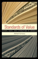 Standards of Value: Money, Race, and Literature in America - Seite 180
