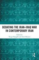 Debating the Iran-Iraq War in Contemporary Iran [Pdf/ePub] eBook