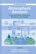 Atmospheric Aerosols Characterization  Chemistry  Modeling and Climate