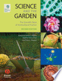 """""""Science and the Garden: The Scientific Basis of Horticultural Practice"""" by David S. Ingram, Daphne Vince-Prue, Peter J. Gregory"""