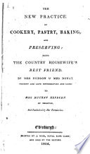 The New Practice of Cookery, Pastry, Baking, and Preserving