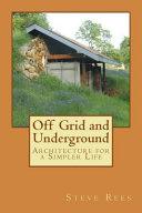Off Grid and Underground