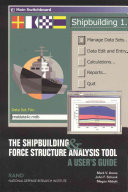 The Shipbuilding & Force Structure Analysis Tool