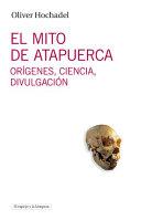 El mito de Atapuerca.
