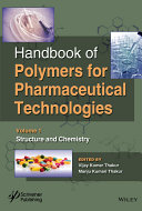Handbook of Polymers for Pharmaceutical Technologies  Structure and Chemistry