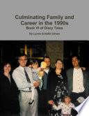 Culminating Family And Career In The 1990s