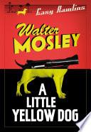 A Little Yellow Dog Book PDF