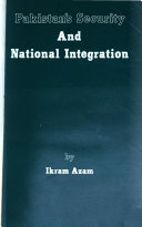 Pakistan S Security And National Integration