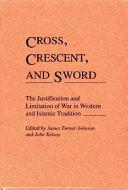 Cross, Crescent, and Sword