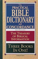 Practical Bible Dictionary and Concordance