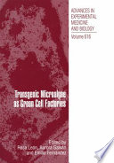 Transgenic Microalgae as Green Cell Factories Book