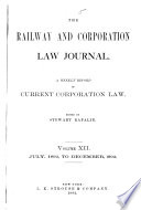 The Railway And Corporation Law Journal
