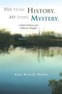 His Story  History  My Story  Mystery