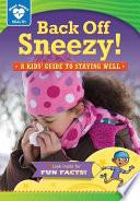 Back Off  Sneezy