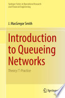 Introduction to Queueing Networks Book