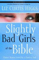 Slightly Bad Girls of the Bible Workbook Book PDF