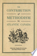 Contribution of Methodism to Atlantic Canada Book