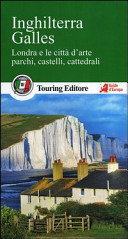 Guida Turistica Inghilterra. Galles. Londra e le città d'arte, parchi, castelli, cattedrali. Con guida alle informazioni pratiche Immagine Copertina