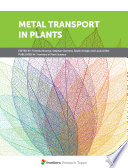 Metal Transport in Plants