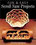 Fun   Easy Scroll Saw Projects