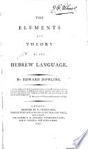 The Elements and Theory of the Hebrew Language