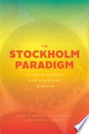The Stockholm Paradigm