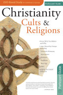 Christianity  Cults and Religions Participant Guide