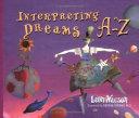 Interpreting Dreams A Z Book PDF