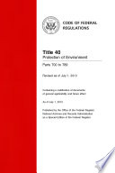 Title 40 Protection of Environment Parts 700 to 789 (Revised as of July 1, 2013)