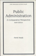 Public Administration, Sixth Edition, A Comparative Perspective