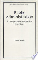 Public Administration Sixth Edition A Comparative Perspective